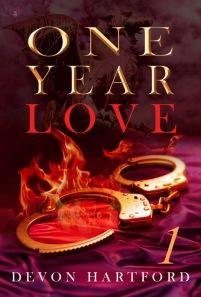 ONE YEAR LOVE Pt-1 by Devon Hartford SM